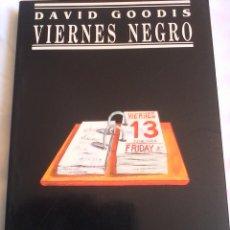 Livres d'occasion: DAVID GOODIS. VIERNES NEGRO.. Lote 173678287