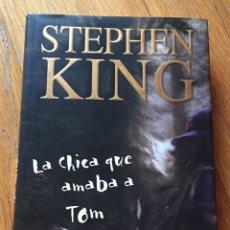 Libros de segunda mano: LA CHICA QUE AMABA A TOM GORDON, STEPHEN KING. Lote 173873660