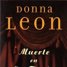 Libros de segunda mano: MUERTE EN LA FENICE (DONNA LEON). Lote 173997810