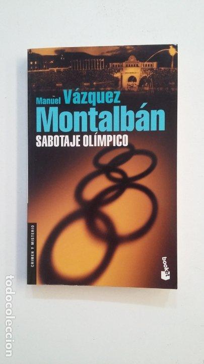 SABOTAJE OLÍMPICO. - MANUEL VAZQUEZ MONTALBAN. TDK399 (Libros de segunda mano (posteriores a 1936) - Literatura - Narrativa - Terror, Misterio y Policíaco)