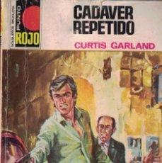 Libri di seconda mano: PUNTO ROJO Nº 725 - CADAVER REPETIDO - CURTIS GARLAND. Lote 174133945