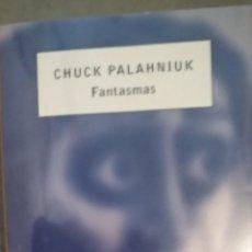Livros em segunda mão: FANTASMAS DE CHUCK PALANIUK TAPA BLANDA. Lote 174657597