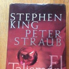 Libros de segunda mano: EL TALISMAN, STEPHEN KING PETER STRAUB PRIMERA EDICION LEER. Lote 174900778