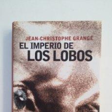 Libros de segunda mano: EL IMPERIO DE LOS LOBOS. JEAN CHRISTOPHE GRANGE. CIRCULO DE LECTORES. TDK414. Lote 174928784