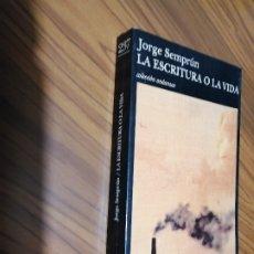 Libri di seconda mano: LA ESCRITURA O LA VIDA. JORGE SEMPRUN. TUSQUETS. RÚSTICA. BUEN ESTADO PERO MANCHADO EN LOMO. Lote 175358154