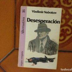 Libros de segunda mano: NABOKOV. DESESPERACIÓN.. Lote 175451604