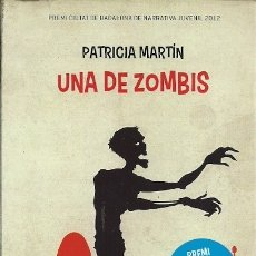 Libros de segunda mano: UNA DE ZOMBIS PATRICIA MARTIN ESTRELLA POLAR . Lote 175459513