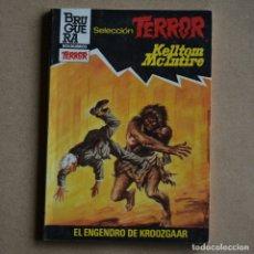 Livres d'occasion: EL ENGENDRO DE KROOZGAAR. KELLTOM MCINTIRE. SELECCION TERROR, Nº 544. LITERACOMIC. C2. Lote 175478717