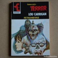 Livres d'occasion: FETICHISTAS. LOU CARRIGAN. SELECCION TERROR, Nº 404. LITERACOMIC. C2. Lote 175481333