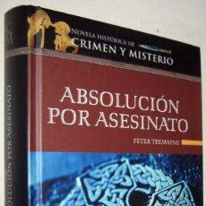 Libros de segunda mano: ABSOLUCION POR ASESINATO - PETER TREMAYNE. Lote 175785449