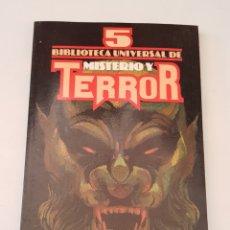Libros de segunda mano: LIBRO-BIBLIOTECA UNIVERSAL DE MISTERIO Y TERROR 5 - TDK366. Lote 175873275