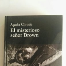 Libros de segunda mano: EL MISTERIOSO SEÑOR BROWN AGATHA CHRISTIE TAPA DURA. Lote 175946043
