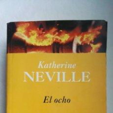 Libros de segunda mano: EL OCHO KATHERINE NEVILLE. Lote 176071434