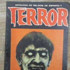 Libros de segunda mano: ANTOLOGÍA DE RELATOS DE ESPANTO Y TERROR Nº 4 . ED. DRONTE. Lote 176100700