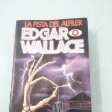 Libros de segunda mano: LA PISTA DEL ALFILER. EDGAR WALLACE. MADRID 1985. ED ALEF. Lote 176175587