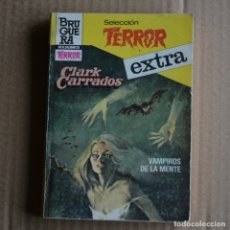 Livres d'occasion: VAMPIROS EN LA MENTE. CLARK CARRADOS. SELECCION TERROR EXTRA, Nº 28. LITERACOMIC.. Lote 176245308