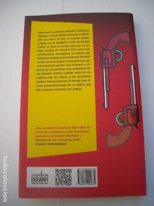 Libros de segunda mano: LA CABEZA DE PANCHO VILLA / GRAIG MCDONALD - OCEANO LA PUERTA NEGRA 2013 PRIMERA EDICIÓN - Foto 4 - 176275107