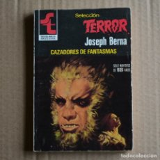 Livres d'occasion: CAZADORES DE FANTASMAS. JOSEPH BERNA. SELECCION TERROR, Nº 390. LITERACOMIC. Lote 176532905