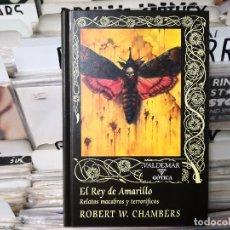 Libros de segunda mano: EL REY DE AMARILLO ROBERT CHAMBERS,VALDEMAR,87. Lote 195271440