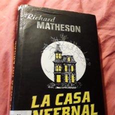 Libros de segunda mano: LA CASA INFERNAL, DE RICHARD MATHESON. TAPA DURA. MINOTAURO, CLÁSICOS. FATIGADO.. Lote 177081985