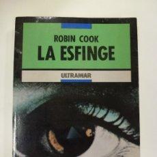 Libri di seconda mano: LA ESFINGE. ROBIN COOK. ULTRAMAR. . Lote 177456973