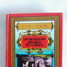 Libros de segunda mano: LOS QUINIENTOS MILLONES DE LA BEGUN JULIO VERNE. Lote 177897767
