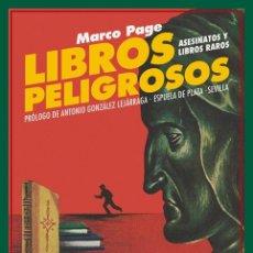 Libros de segunda mano: LIBROS PELIGROSOS. MARCO PAGE. NUEVO. Lote 177962442