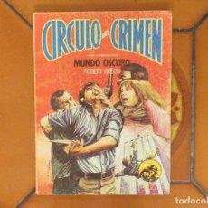 Libros de segunda mano: MUNDO OSCURO. ROBERT BLOCH. CIRCULO DEL CRIMEN 7.. Lote 178334840