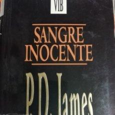 Libros de segunda mano: SANGRE INOCENTE. P.D. JAMES. 1993.. Lote 178620918