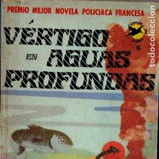 Libros de segunda mano: VIGNANT : VÉRTIGO EN LAS PROFUNDIDADES (NOVARO MÉXICO, 1975). Lote 178799961
