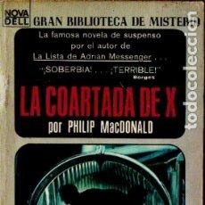 Libros de segunda mano: PHILIP MACDONALD : LA COARTADA DE X (NOVARO MÉXICO, 1969). Lote 178800327