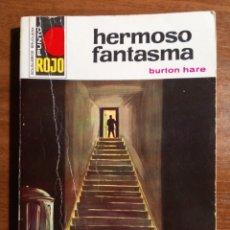Livros em segunda mão: NOVELA BOLSILIBRO. HERMOSO FANTASMA. BURTON HARE. PUNTO ROJO. N. 510.. Lote 178819752