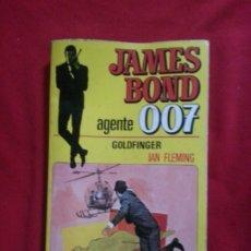 Libros de segunda mano: GOLDFINGER - JAMES BOND AGENTE 007 Nº 3 - IAN FLEMING. Lote 178881847