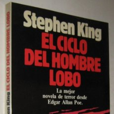 Libros de segunda mano: EL CICLO DEL HOMBRE LOBO - STEPHEN KING - ILUSTRADO. Lote 179148897