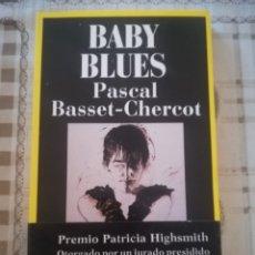 Libros de segunda mano: BABY BLUES - PASCAL BASSET-CHERCOT. Lote 179176712