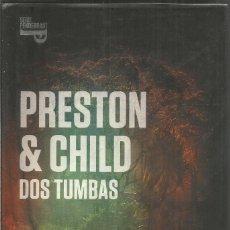 Livres d'occasion: DOUGLAS PRESTON & LINCOLM CHILD. DOS TUMBAS. PLAZA & JANES. PRIMERA EDICION. Lote 179198992