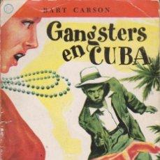 Livros em segunda mão: GANGSTERS EN CUBA - BART CARSON (ED. NOVARO MÉXICO). Lote 179233552