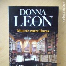 Libros de segunda mano: MUERTE ENTRE LINEAS - DONNA LEON. Lote 179260140