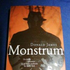 Libros de segunda mano: MONSTRUM. DONALD JAMES. TAPA DURA. Lote 179337482