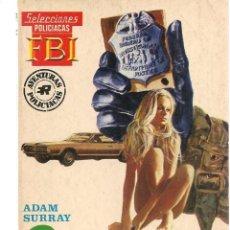 Libros de segunda mano: SELECCIONES F B I. (FBI). Nº 624. LABERINTO, ADAM SURRAY. ROLLAN.(ST/C27). Lote 179528353