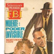 Libros de segunda mano: SELECCIONES F B I. (FBI). Nº 625. BRINDEMOS, CARIÑO. MORTIMER CODY. ROLLAN.(ST/C27). Lote 179535736