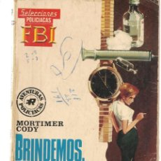 Libros de segunda mano: SELECCIONES F B I. (FBI). Nº 536. MUERTE: PODER INVISIBLE. MORTIMER CODY. ROLLAN.(ST/C27). Lote 179535877