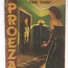 Libros de segunda mano: PROEZAS. Nº 19. EN LA VORÁGINE. EDDIE THORNY. ROLLAN.(ST/C27). Lote 179541876