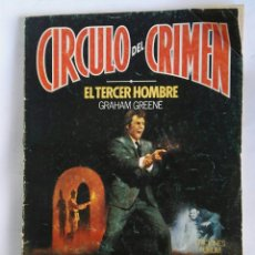 Libros de segunda mano: CIRCULO DEL CRIMEN EL TERCER HOMBRE N° 2. Lote 179553530