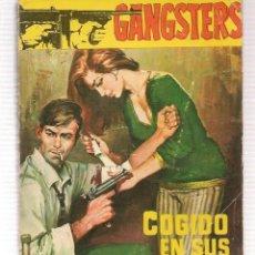 Libros de segunda mano: GANGSTERS. Nº 172. COGIDO EN SUS REDES. JAN HUTTON. ROLLAN.(ST/C27). Lote 179951826