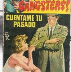 Libros de segunda mano: GANGSTERS. Nº 81. CUENTAME TU PASADO. JAN HUTTON. ROLLAN.(ST/C27). Lote 179952145