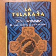 Libros de segunda mano: A TELARAÑA / PETER TREMAYNE / 1ª EDICIÓN 2004. EDHASA. Lote 179953550
