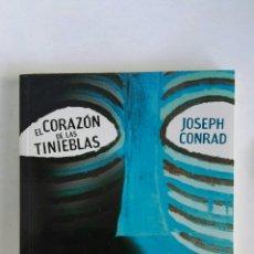 Libros de segunda mano: EL CORAZÓN DE LAS TINIEBLAS JOSEPH CONRAD. Lote 179958577