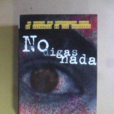 Libros de segunda mano: NO DIGAS NADA - ANDREW KLAVAN - ED. B - 1996. Lote 180009612