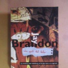 Libros de segunda mano: LA PIEL DEL LOBO - JAY BRANDON - ED. B - 1997. Lote 180010261
